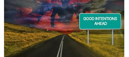 La tirannia delle buone intenzioni